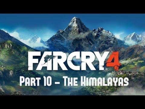 Far Cry 4 - Part 10 - The Himalayas