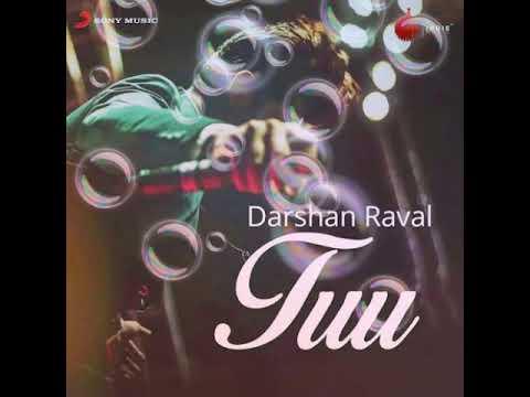TUU MERI ZINDAGI HAI NEW SONG       Darshan Raval                 《Aman Sharma 7607414468》