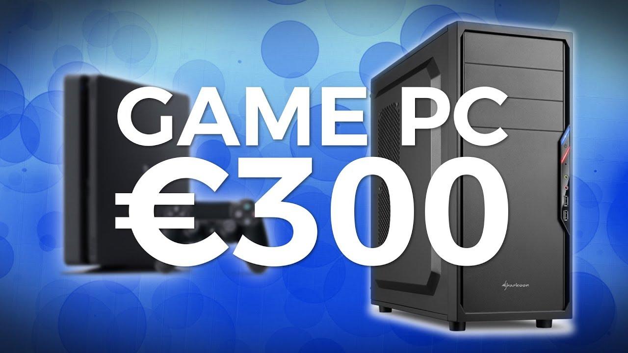 300 Euro Gaming Pc 2020
