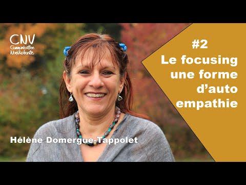 Hélène Domergue-Tappolet, le focusing et la CNV. Partie 2