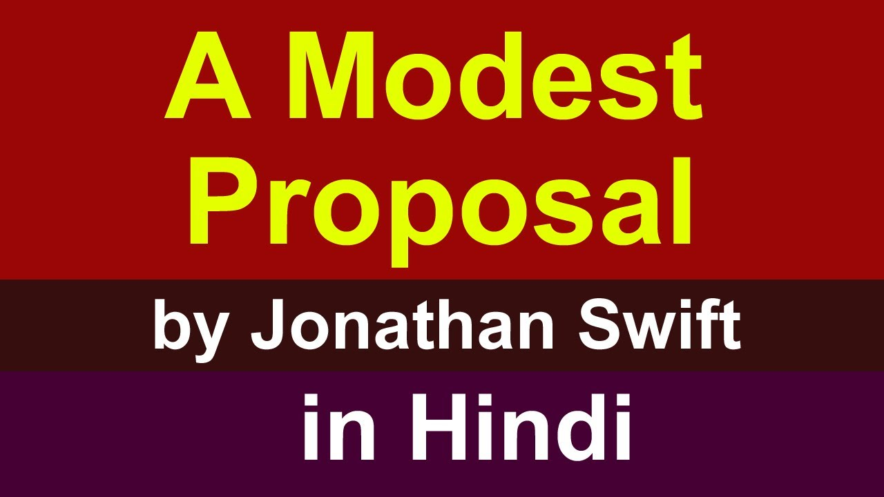 A Modest Proposal Summary In Hindi By Jonathan Swift Summary