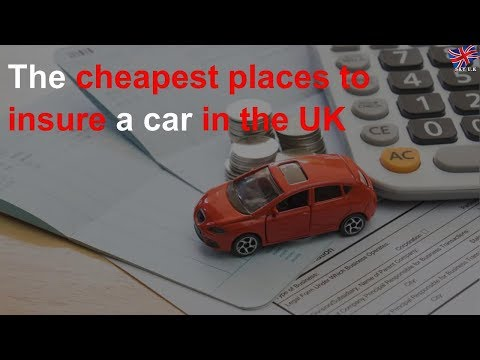the-cheapest-places-to-insure-a-car-in-the-uk