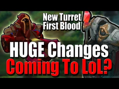 HUGE CHANGES COMING! | Tower Gives First Blood? - League of Legends