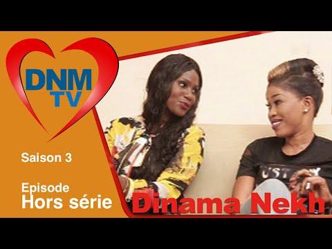 Dinama Nekh - saison 3 - hors série - Dinama Nekh