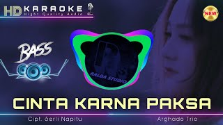 Download CINTA KARNA PAKSA Karaoke (C#=Do) 🌐 Arghado Trio 🌐