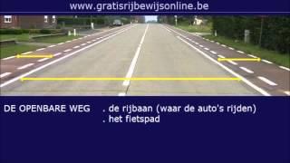 GRATIS RIJBEWIJS ONLINE (1) Rijbewijs B - DE OPENBARE WEG - DE RIJBAAN