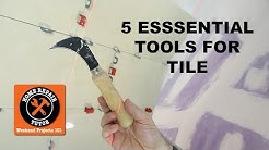 5 Essential Tools for Tiling (Quick Tips) -- by Home Repair Tutor