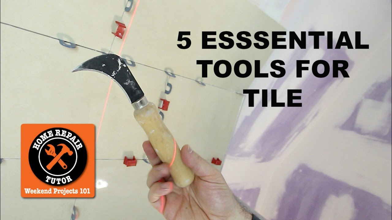 5 essential tools for tiling quick tips by home repair tutor