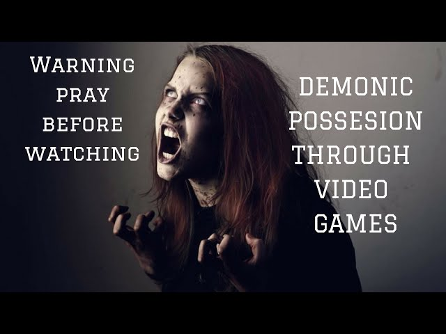Demonic Possesion Through Video Games - **Warning** Pray Before Watching (Explicit Content)