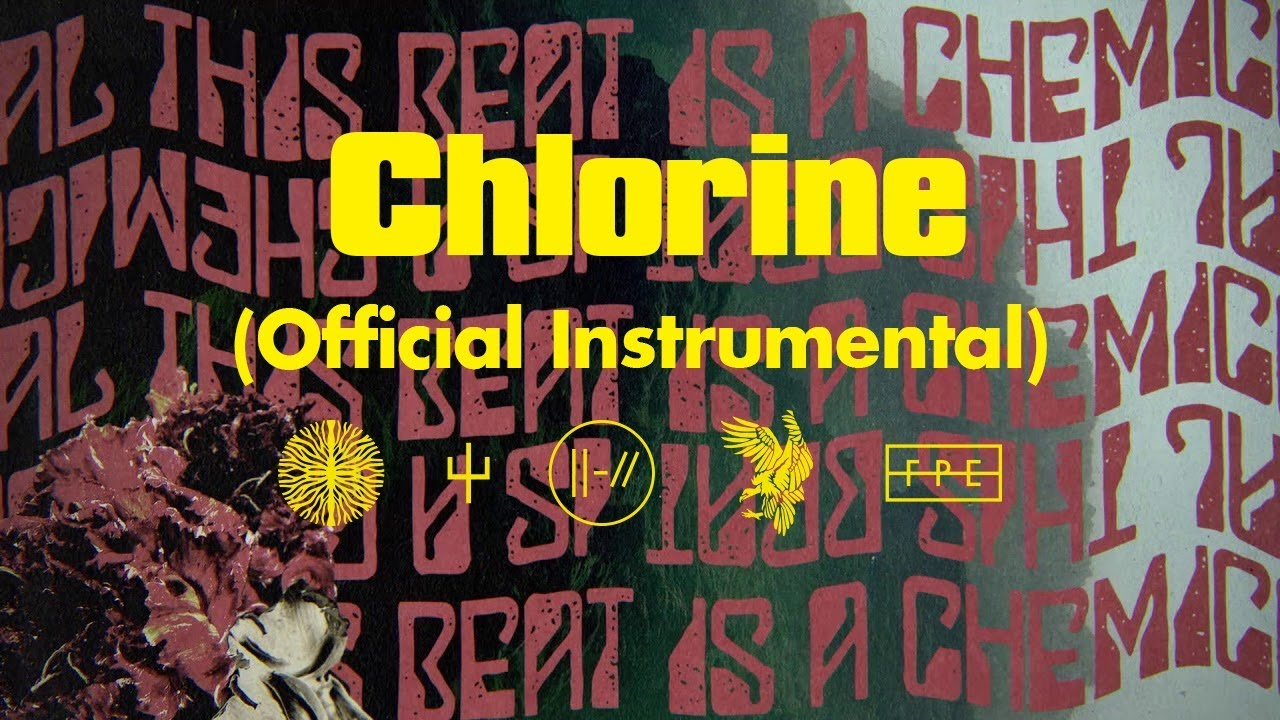 twenty one pilots: Chlorine (Official Instrumental)