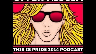 Offer Nissim - This Is Pride 2014 Podcast 102fm