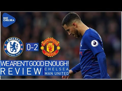 CHELSEA 0-2 MAN UNITED || SHOCKING DEFENDING! || WE ARE NOT GOOD ENOUGH!