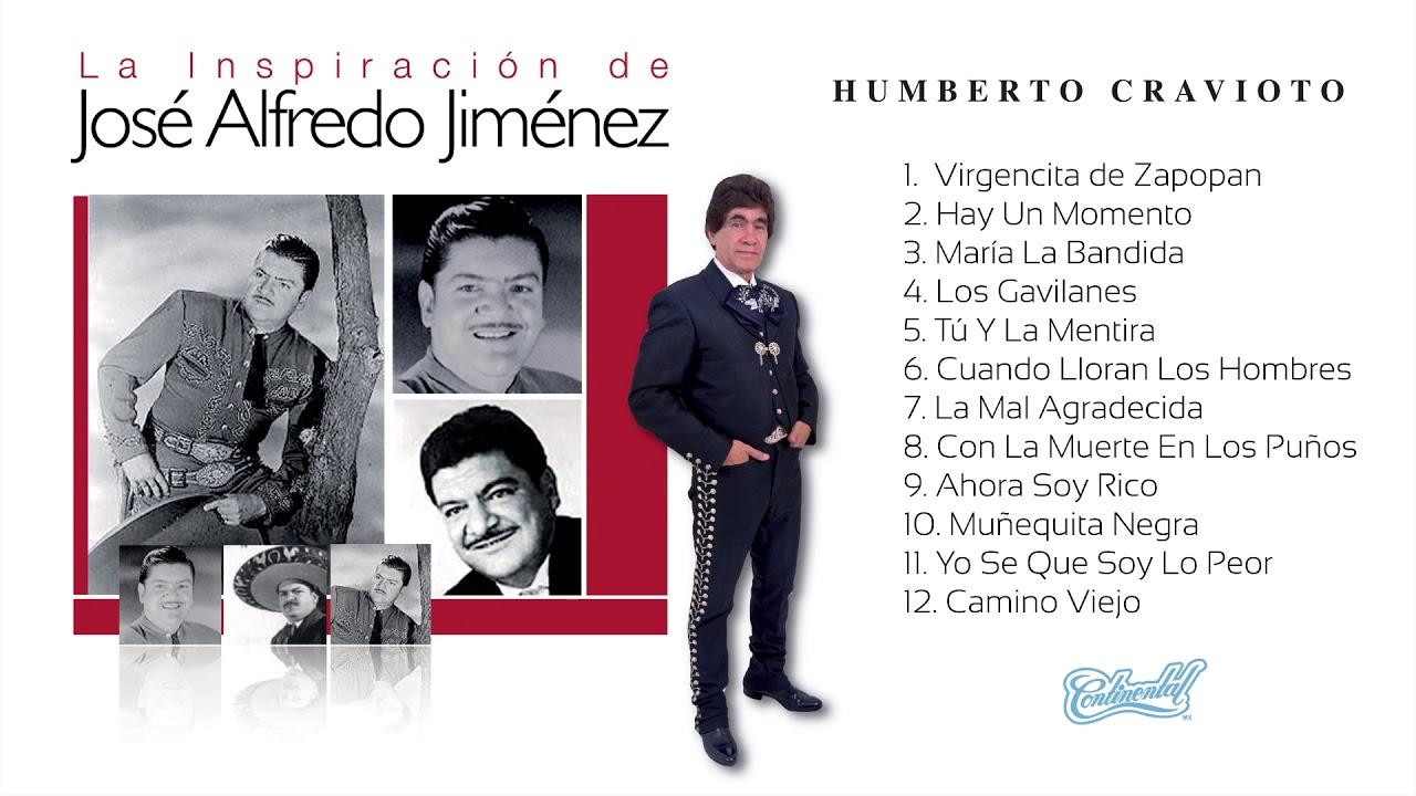 06 Humberto Cravioto   Cuando Lloran Los Hombres
