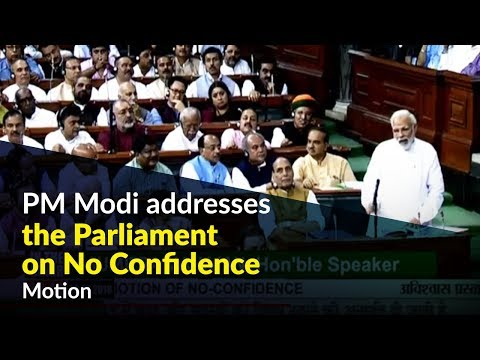 PM Modi addresses the Parliament on No Confidence Motion