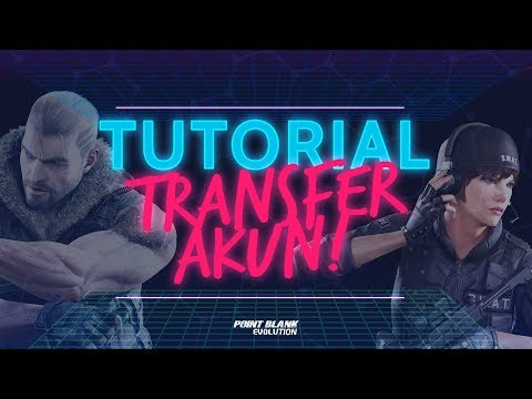 Cara Transfer Akun Point Blank