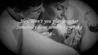 Somebody Done Somebody Wrong Song (onscreen lyrics) by B.J. Thomas