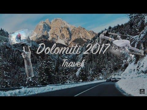 Dolomiti 2017 Travel (Dji Osmo Mobile\Iphone 7 plus\Dji Mavic Pro)