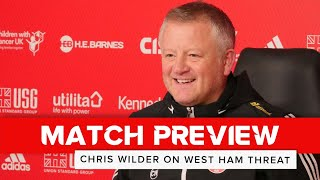 Chris Wilder | Sheffield United v West Ham United | Preview interview
