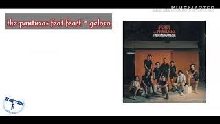 Feast feat The Panturas - Gelora ( cover video lirik)