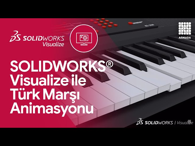 SOLIDWORKS ile Türk Marşı Animasyonu | Solidworks Visualize