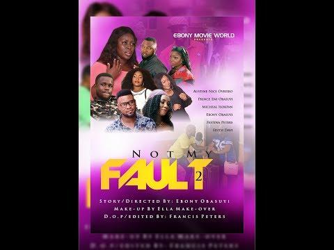 Not My Fault part 2. Latest Nollywood Movie. Latest Benin Movie