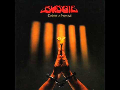 Budgie - Deliver us from evil (Full Album, 1982)
