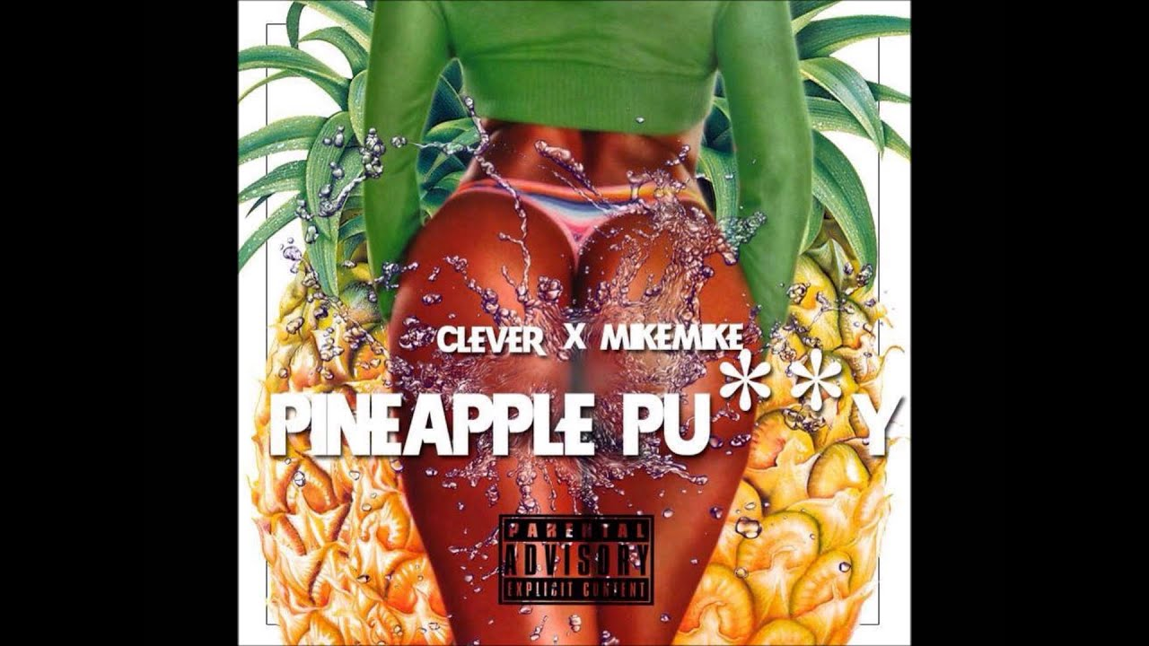 Pineapple and vaginal taste