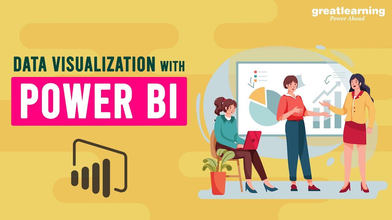 Power BI Tutorial for Beginners   Power BI Tutorial   Visualization with Power BI   Great Learning
