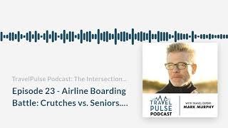 Episode 23 - Airline Boarding Battle: Crutches vs. Seniors thumbnail