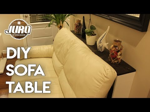 DIY Sofa Table | Simple behind the couch table | Easy DIY | JURO Workshop
