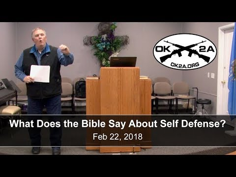What the Bible Says About Self-Defense • OK2A Tulsa Chapter Meeting
