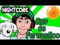 Nightcore -  EL RAP DE FERNANFLOO!! (Fernanfloo-Animado)