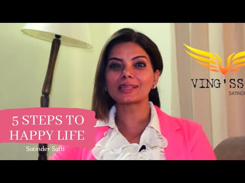 5 Steps to Happy Life || Ving'ss || Satinder Satti || Motivational Video 2018