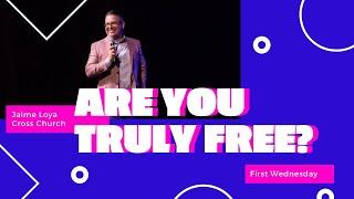 🔴 CROSS CHURCH LIVE   Are You Truly Free?   Jaime Loya   Cross Church RGV