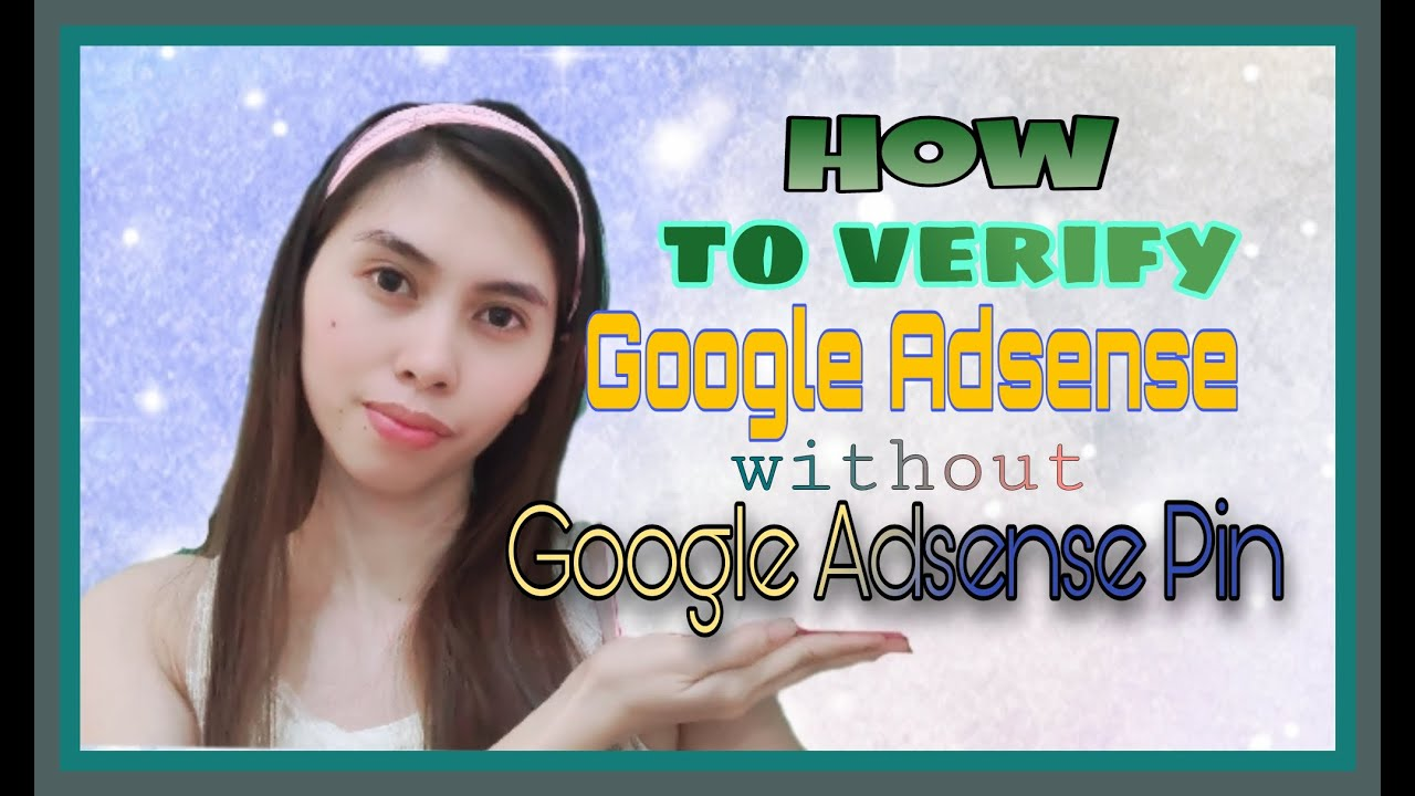 How to verify Google Adsense without pin | PIN troubleshooter | Manual Verification using ID