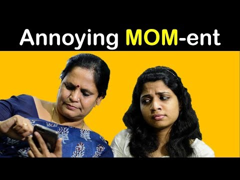 Annoying MOM-ent - Mom & Daughter