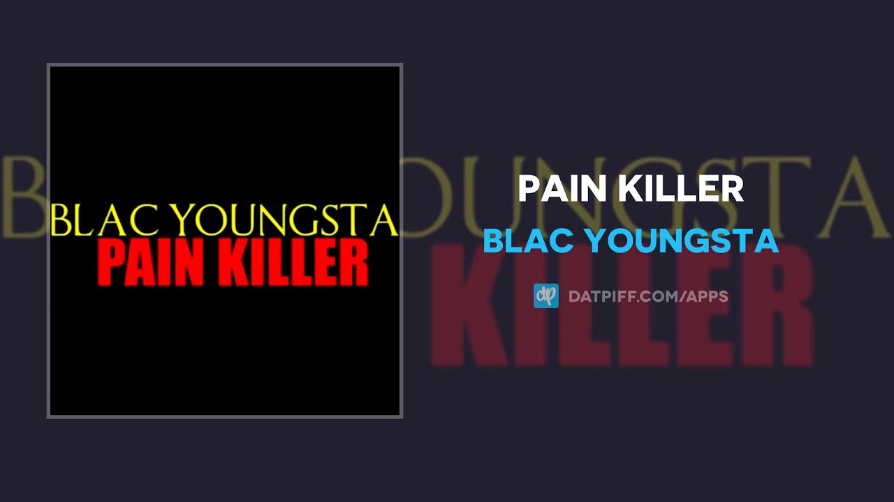 Blac Youngsta — Pain Killer (AUDIO)