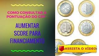 🎒 COMO CONSULTAR A PONTUAÇÃO DO CPF? AUMENTAR SCORE PARA FINANCIAMENTO! (GUIA COMO AUMENTAR SCORE CPF) 🐣