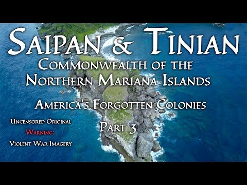 Part 3, America's Forgotten Colonies: Saipan (& CNMI)