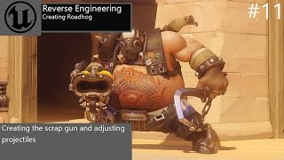 ► Wie Erstelle Roadhog - Teil 2 | #11 Unreal Engine 4 Tutorials