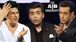 AIB Knockout CONTROVERSY | Shahrukh Khan & Salman Khan CRITICIZE Karan Johar