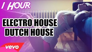 ♫1 HOUR♫ Electro House & Dutch House (2015) Mix