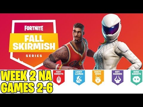 Fortnite Fall Skirmish NA Week 2 Games 2-6
