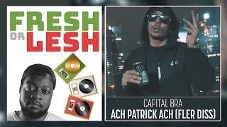 Capital Bra - Ach Patrick Ach  (Review) | FRESH or LESH