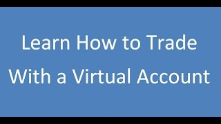 Virtual Account to Learn How to Trade (Options Trading for Beginners)