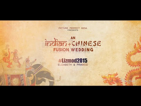 An Indian+Chinese Fusion Wedding Trailer