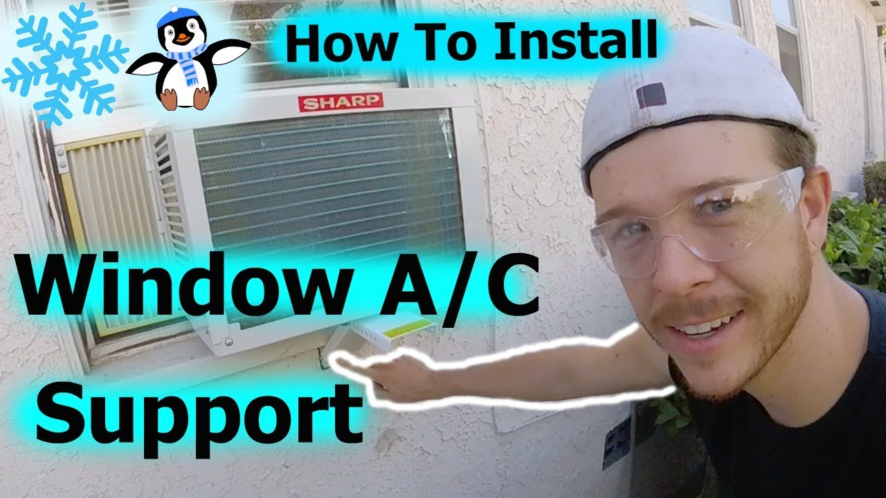 How to install window air conditioner support bracket for How to replace a window