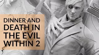 An hour of death, dinner and dismay in The Evil Within 2