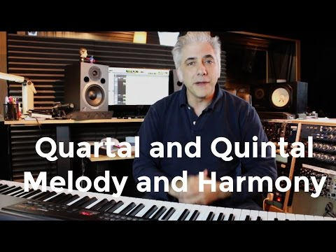 How To Use Quartal and Quintal Harmony and Melody In Your Compostions