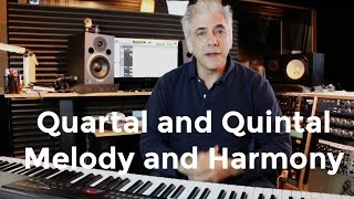 How To Use Quartal and Quintal Harmony and Melody In Your Compostions thumbnail